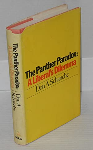 The Panther paradox: a liberal's dilemma: Schanche, Don A.