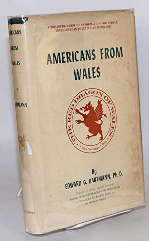Americans from Wales: Hartmann, Edward George, Ph. D.