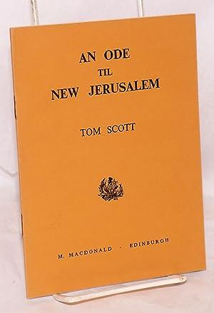 An ode til New Jerusalem: Scott, Tom