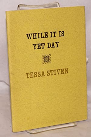 While it is yet day: Stiven, Tessa