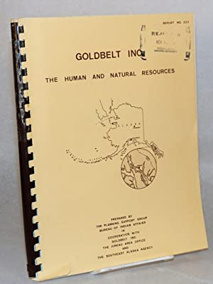 Goldbelt Incorporated: the human and natural resources