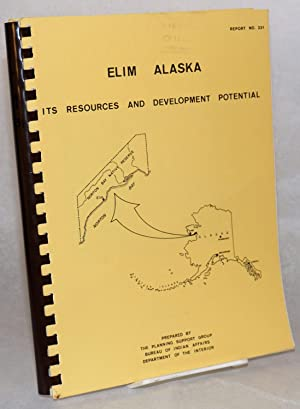 Elim, Alaska, its resources and development potential