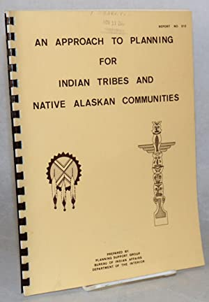 An approach to planning for Indian tribes and native Alaskan communities