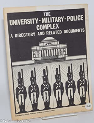 The University - military - police complex; a directory and related documents: Klare, Michael, comp