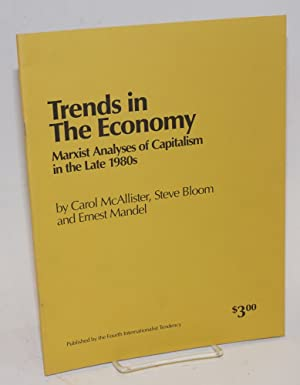 Trends in the economy; Marxist analyses of: McAllister, Carol, Steve