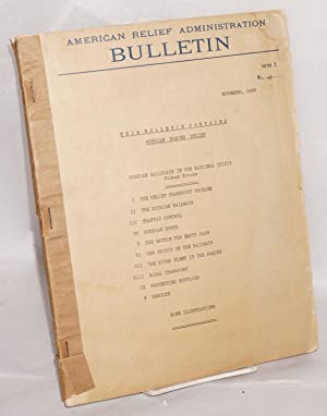 American Relief Administration bulletin. Series 2, no. 42, November, 1923. This Bulletin contains...