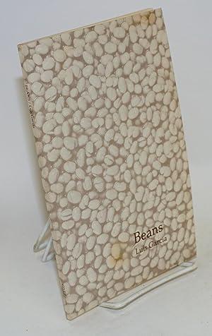 Beans: Garcia, Luis