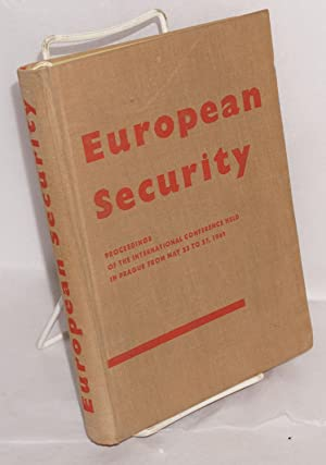 European security; and the menace of West German militarism; proceedings of the International ...