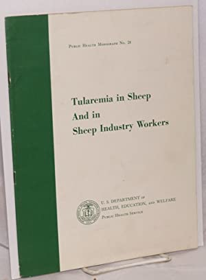 Tularemia in sheep and in sheep industry workers in Western United States: Jellison, William L. [...