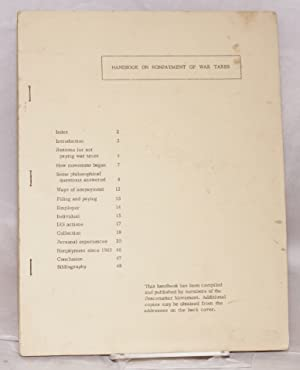 Handbook on nonpayment of war taxes. Third edition: Peacemaker Movement