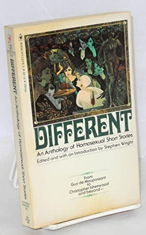 Different; an anthology of homosexual short stories: Wright, Stephen, editor,