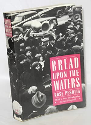 Bread upon the waters. Edited by John Nicholas Beffel, with a new introduction by Ann Schofield