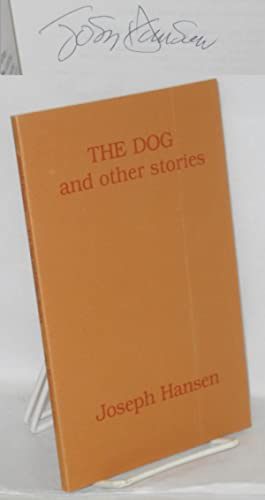 The dog and other stories: Hansen, Joseph