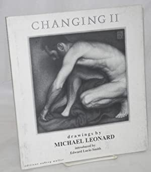Changing II; drawings, introduced by Edward Lucie-Smith: Leonard, Michael
