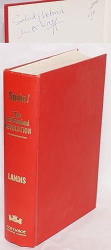Spain! The unfinished revolution!: Landis, Arthur H.