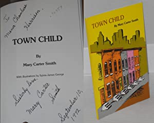Town child: Smith, Mary Carter, with illustrations by Sylvia James George