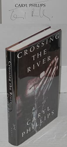 Crossing the river: Phillips, Caryl