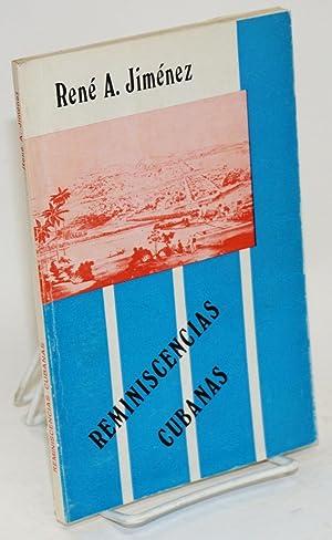 Reminiscencias Cubanas: Jim?nez, Ren? A.