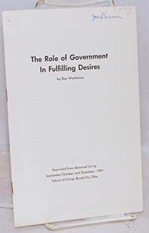 The role of government in fulfilling desires: Werkheiser, Don