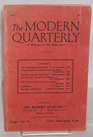 The modern quarterly, a magazine of the newer spirit. Vol. 2, no. 4, July, 1925: Calverton, V.F., ...