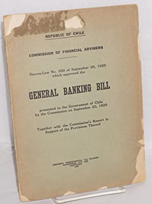 Decree-law No. 559 of September 26, 1925 which approved the general banking bill presented to the ...