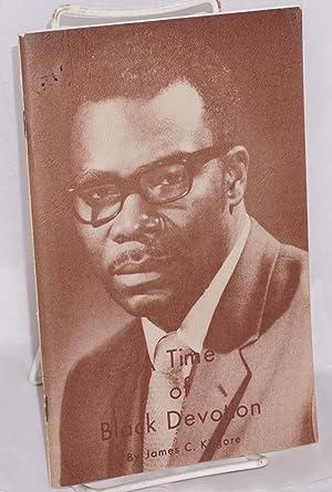 A time of black devotion: Kilgore, James C.