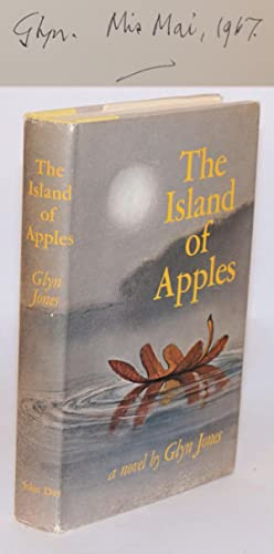 The island of apples; a novel: Jones, Glyn