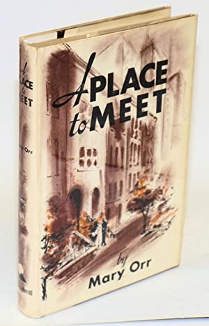 A place to meet: Orr, Mary