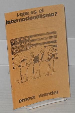 Que es el internacionalismo: Mandel, Ernest