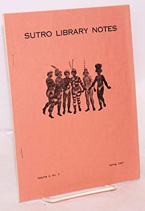 Sutro Library notes volume 2, number 3, Spring 1957: Dillon, Richard H., editor