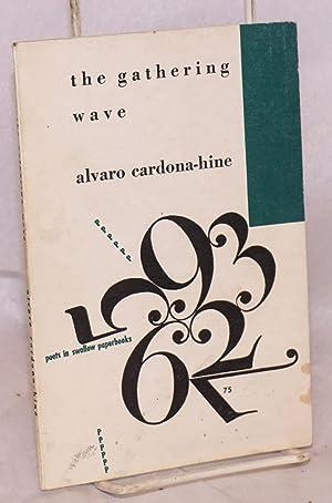 The Gathering Wave; forty-eight haiku with drawings: Cardona-Hine, Alvaro