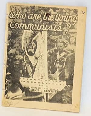 Who are the Young Communists: Young Communist League, USA