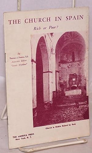 The church in Spain; rich or poor: Feeney, Thomas J.