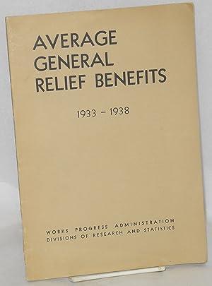 Average general relief benefits, 1933-1938. In collaboration with Hugh P. Brinton: Baird, Enid