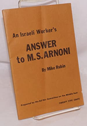An Israeli worker's answer to M. S. Arnoni: Rubin, Mike