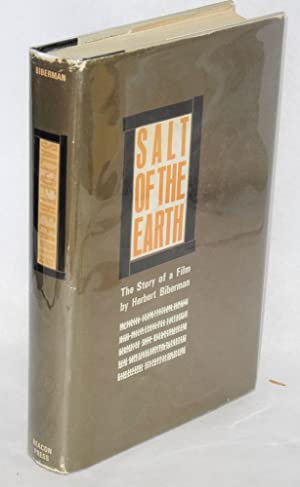 Salt of the earth; the story of a film: Biberman, Herbert