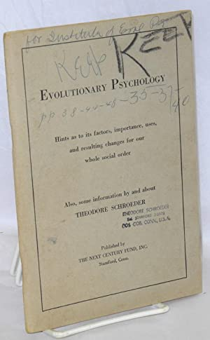 Evolutionary psychology: hints as to its factors, importance, uses, and resulting changes for our ...