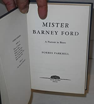 Mister Barney Ford; a portrait in bistre: Parkhill, Forbes