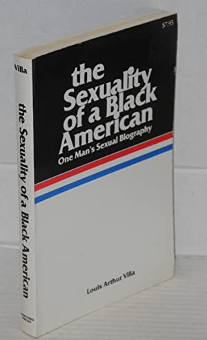 The sexuality of a Black American one: Villa, Louis Arthur