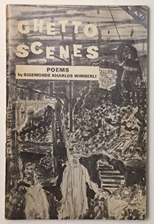 Ghetto scenes; poems: Wimberli, Sigemonde Kharlos