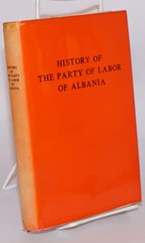 History of the Party of Labor of: Institute of Marxist-Leninist
