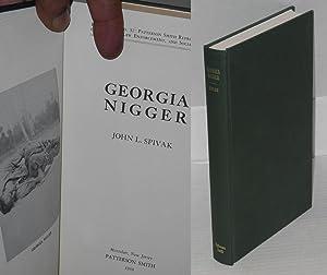 Georgia nigger: Spivak, John L.