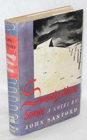 Seventy times seven, a novel: Sanford, John