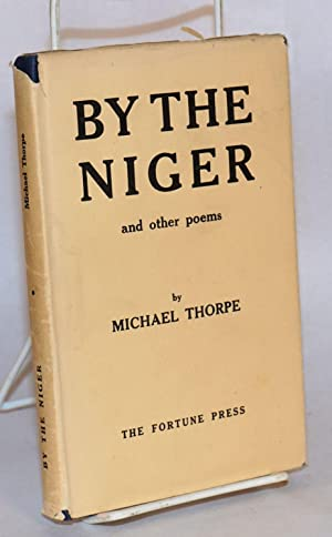 By the Niger and other poems: Thorpe, Michael