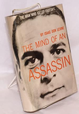 The Mind of an Assassin: Levine, Isaac Don