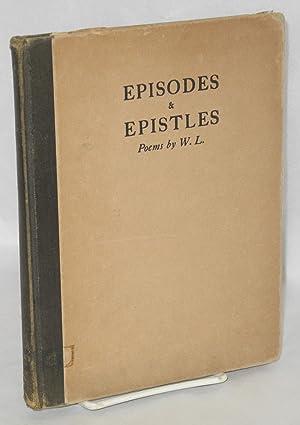 Episodes & epistles by W.L.: Lowenfels, Walter