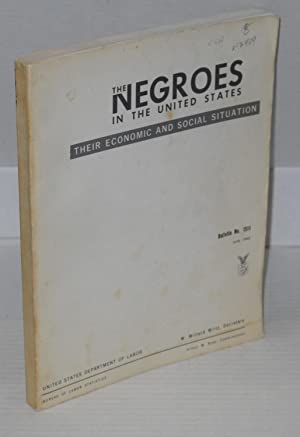 The Negroes in the United States; their economic and social situation: United States. Department of...