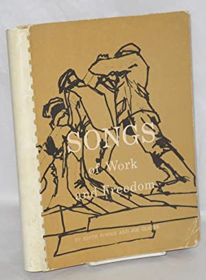 Songs of work and freedom.; Music arrangement, Kenneth Bray; art work, Hope Taylor