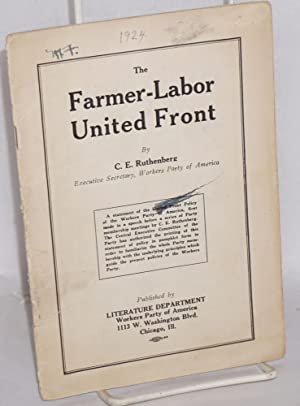 The Farmer-Labor United Front: Ruthenberg, Charles E.
