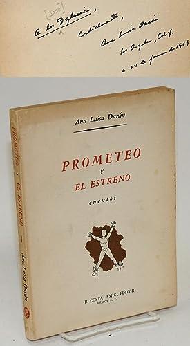 Prometeo y estreno (cuentos): Dur?n, Ana Luisa
